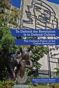 To Defend the Revolution Is to Defend Culture cover - click to view full size