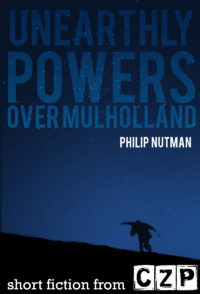 Unearthly Powers: Over Mulholland cover - click to view full size