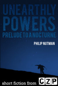 Unearthly Powers: Prelude To A Nocturne cover - click to view full size