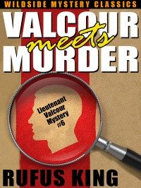 Valcour Meets Murder: A Lt. Valcour Mystery cover - click to view full size