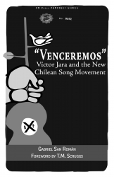 Venceremos: Víctor Jara and the New Chilean Song Movement cover - click to view full size