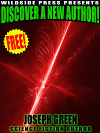 Wildside Press Presents Discover a New Author: Joseph Green cover - click to view full size