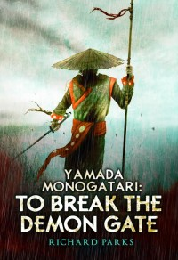 Yamada Monogatari: To Break the Demon Gate cover - click to view full size