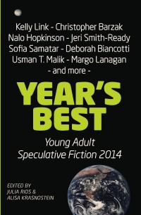 Year's Best YA Speculative Fiction 2014 cover - click to view full size